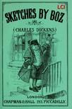 Charles Dickens, George Cruickshank, Phiz - Sketches by Boz [eKönyv: epub,  mobi]