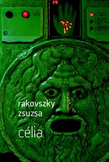 Rakovszky Zsuzsa - Célia - ÜKH 2017 #