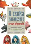 A csuka parancsára - orosz népmesék<!--span style='font-size:10px;'>(G)</span-->