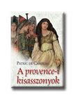 CAROLIS, PATRICK DE - A provence-i kisasszonyok
