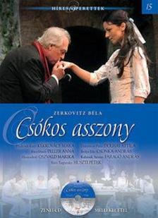 Zerkovitz Béla - Csókos asszony - Híres operettek 15. - CD melléklettel