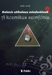 Attila Bálló - Galaxis útikalauz mindenkinek 2 - A kozmikus szimfónia [eKönyv: epub, mobi]<!--span style='font-size:10px;'>(G)</span-->