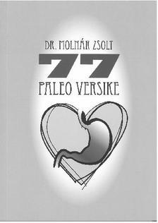 Dr. Molnár Zsolt - 77 paleo versike