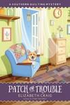 Craig Elizabeth - Patch of Trouble [eKönyv: epub, mobi]