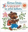Kormos István - Vackor az első bében<!--span style='font-size:10px;'>(G)</span-->