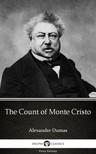 Delphi Classics Alexandre Dumas, - The Count of Monte Cristo by Alexandre Dumas (Illustrated) [eKönyv: epub, mobi]
