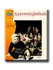 Sylvie Dannaud - Gertrude Dordor - Gyermekjátékok<!--span style='font-size:10px;'>(G)</span-->