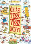 Richard Scarry - Óriási Tesz-Vesz Könyv<!--span style='font-size:10px;'>(G)</span-->