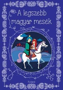 A legszebb magyar mesék [eKönyv: pdf]