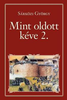 SÁRKÖZI GYÖRGY - Mint oldott kéve 2. - Nemzeti Könyvtár 61.