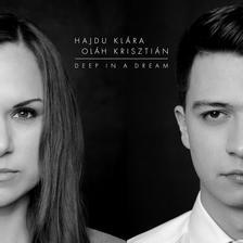 Hajdu Klára - Oláh Krisztián - Hajdu Klára / Oláh Krisztián - Deep in a dream CD