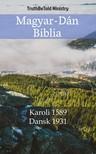TruthBeTold Ministry, Joern Andre Halseth, Gáspár Károli - Magyar-Dán Biblia [eKönyv: epub,  mobi]