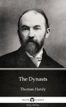 Thomas Hardy - The Dynasts by Thomas Hardy (Illustrated) [eKönyv: epub,  mobi]