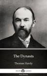 Thomas Hardy - The Dynasts by Thomas Hardy (Illustrated) [eKönyv: epub,  mobi]