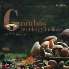 HESS, REINHARDT - Gombás és erdei gyümölcsös szakácskönyv
