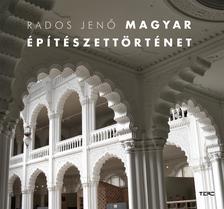 Rados Jenő - Magyar építészettörténet