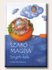 SZABÓ MAGDA - Sziget-kék<!--span style='font-size:10px;'>(G)</span-->