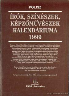 Írók, színészek, képzőművészek kalendáriuma 1999 [antikvár]