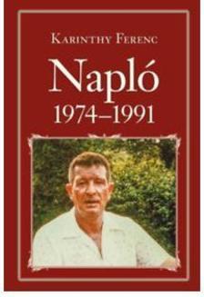 Karinthy Ferenc - Napló 1974-1991 - Nemzeti Könyvtár 59.