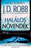 Nora Roberts - Halálos növendék<!--span style='font-size:10px;'>(G)</span-->
