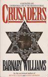 Williams, Barnaby - Crusaders [antikvár]