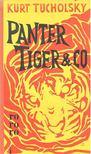 Kurt Tucholsky - Panter Tiger & Co [antikvár]