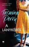 Tasmina Perry - A lánykérés [eKönyv: epub, mobi]