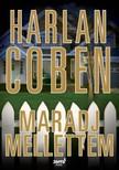 Harlan Coben - Maradj mellettem [eKönyv: epub, mobi]<!--span style='font-size:10px;'>(G)</span-->