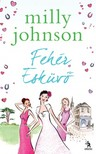 Milly Johnson - Fehér esküvő [eKönyv: epub,  mobi]