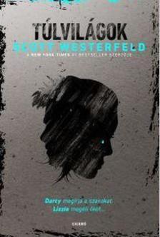 Scott Westerfeld - Túlvilágok
