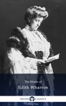 Edith Wharton - Delphi Works of Edith Wharton (Illustrated) [eKönyv: epub, mobi]