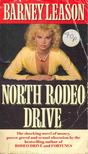 LEASON, BARNEY - North Rodeo Drive [antikvár]