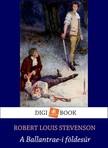 ROBERT LOUIS STEVENSON - A Ballantraei földesúr [eKönyv: epub, mobi]