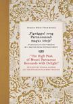 """Domokos Mária, Paksa Katalin - """"Vígsággal zeng Parnassusnak magas teteje"""" 18. századi kottás források és a magyar zenei néphagyomány<!--span style='font-size:10px;'>(G)</span-->"""
