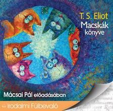 T.S., ELIOT - Macskák könyve - Hangoskönyv