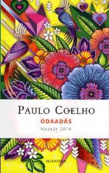 Paulo Coelho - Odaadás - Naptár 2014
