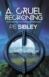 Sibley PE - A Cruel Reckoning [eKönyv: epub,  mobi]