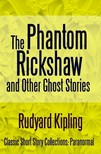 Rudyard Kipling - The Phantom Rickshaw and Other Ghost Stories [eKönyv: epub,  mobi]