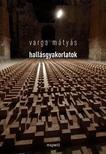 Varga Mátyás - HALLÁSGYAKORLATOK<!--span style='font-size:10px;'>(G)</span-->