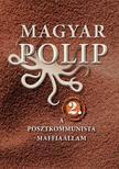 Magyar Bálint, Vásárhelyi Júlia - MAGYAR POLIP 2.<!--span style='font-size:10px;'>(G)</span-->