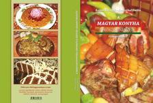 Kaposi Gyöngyi - Rosenthal Emília - A Magyar Konyha Örökzöld ÍzeivelSzakácskönyv