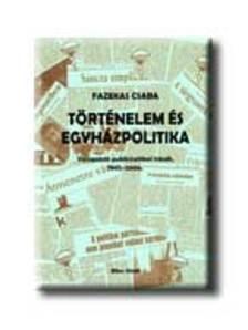 Fazekas Csaba - Történelem és egyházpolitika