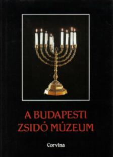 A BUDAPESTI ZSIDÓ MÚZEUM - MAGYAR