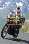 Engels Siegfried - Explore Europe on a Motorbike [eKönyv: epub,  mobi]