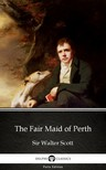 Delphi Classics Sir Walter Scott, - The Fair Maid of Perth by Sir Walter Scott (Illustrated) [eKönyv: epub,  mobi]