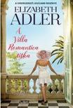 Elizabeth Adler - A Villa Romantica titka<!--span style='font-size:10px;'>(G)</span-->