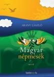 Arany László - Magyar népmesék [eKönyv: epub,  mobi]