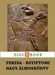 - Perzsa és egyiptomi álmoskönyv [eKönyv: epub,  mobi]