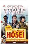 STAR WARS - Az utolsó jedik - A galaxis hősei<!--span style='font-size:10px;'>(G)</span-->