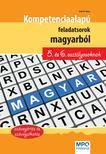 Szabó Ágnes - Kompetencia alapú feladatsorok magyarból 5. és 6. osztályosoknak<!--span style='font-size:10px;'>(G)</span-->